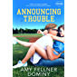 Announcing Trouble