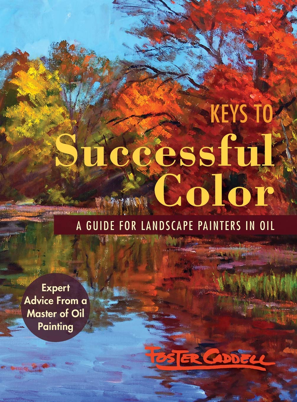 Download Keys to Successful Color: A Guide for Landscape Painters in Oil ebook