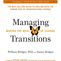 Managing Transitions: Making the Most of Change (English Edition)
