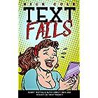 Text Fails: Funny text fails, Autocorrect fails and Mishaps on Smartphone