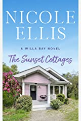 The Sunset Cottages: A Willa Bay Novel Kindle Edition