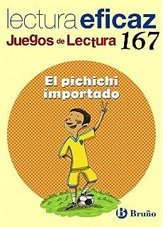El pichichi importado Juego de Lectura: 167 (Castellano - Material Complementario - Juegos De