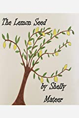 The Lemon Seed Kindle Edition