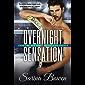 Overnight Sensation (English Edition)