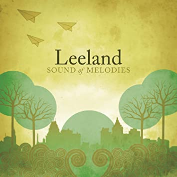leeland sound of melodies album