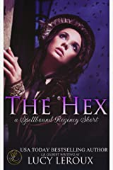 The Hex: A Spellbound Regency Short Kindle Edition