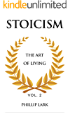 STOICISM: The Art of Living