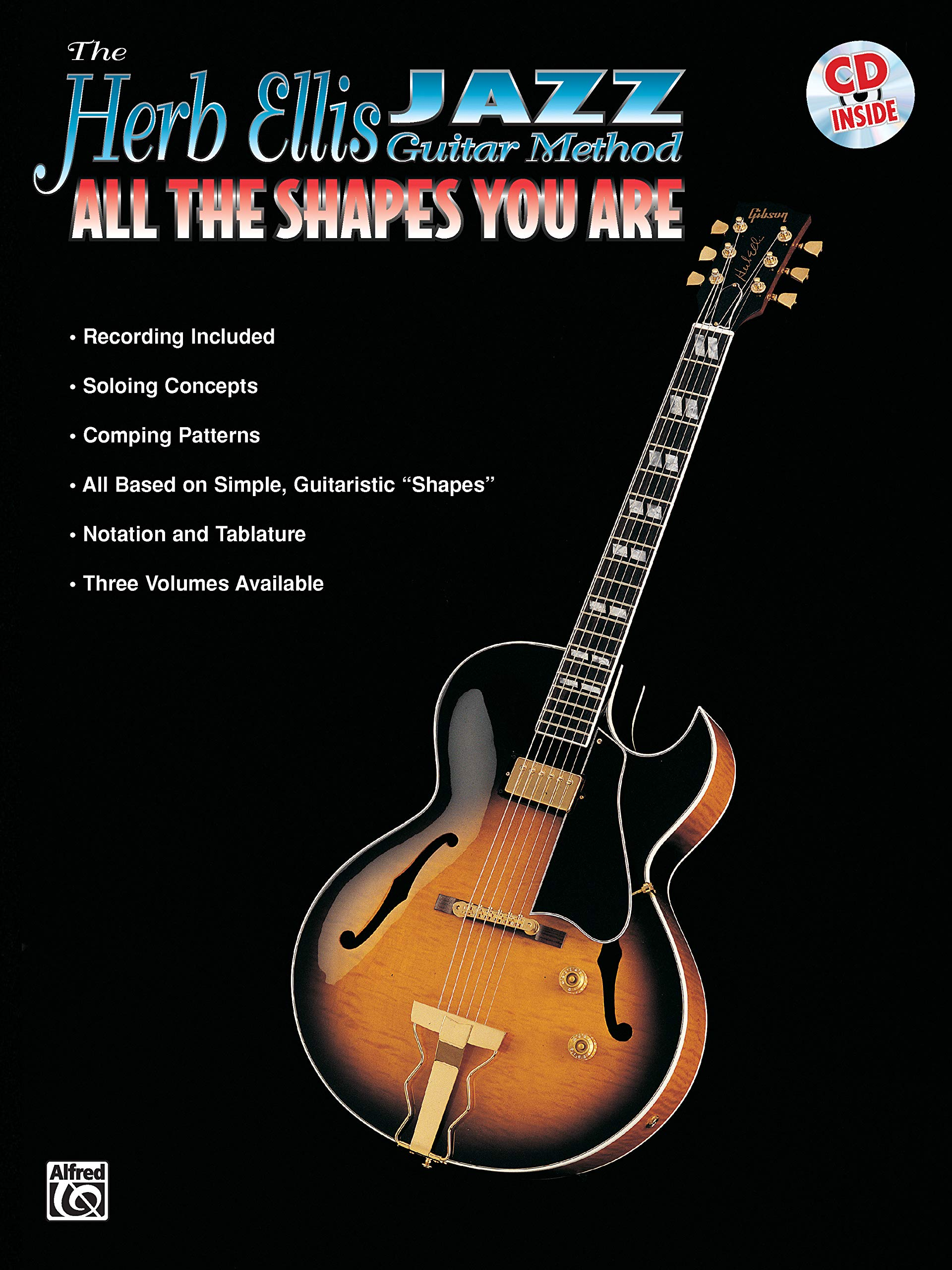 Jazz Guitar Method: All the Shapes You are: Amazon.es: Ellis, Herb ...