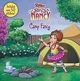 Disney Junior Fancy Nancy: Camp Fancy: Includes Over 50 Stickers!