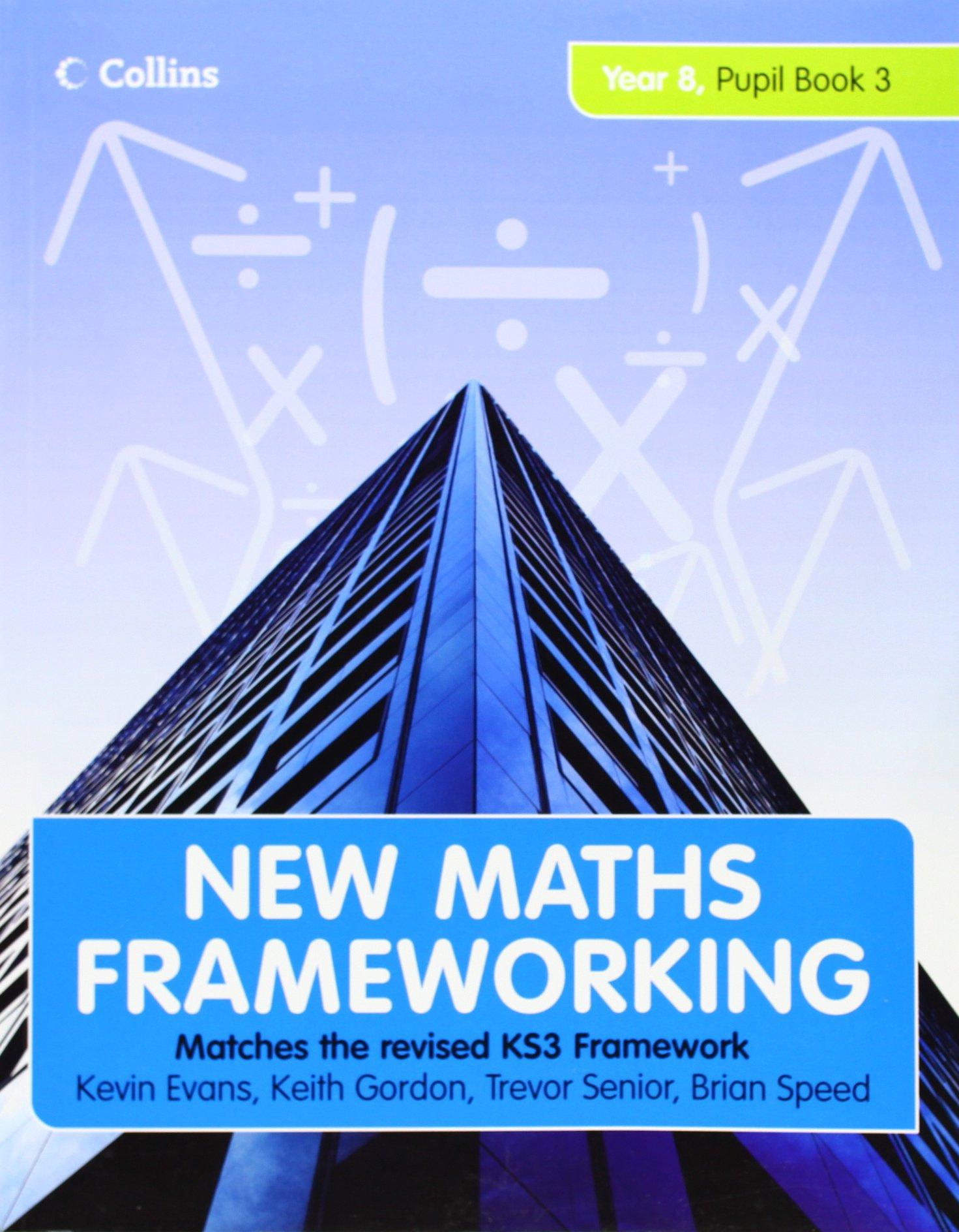 New Maths Frameworking - Year 8 Pupil Book 3 (Levels 6-7): Pupil ...