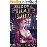 Rise of a Pirate Lord (An Elven Pirate Lord Book 2)