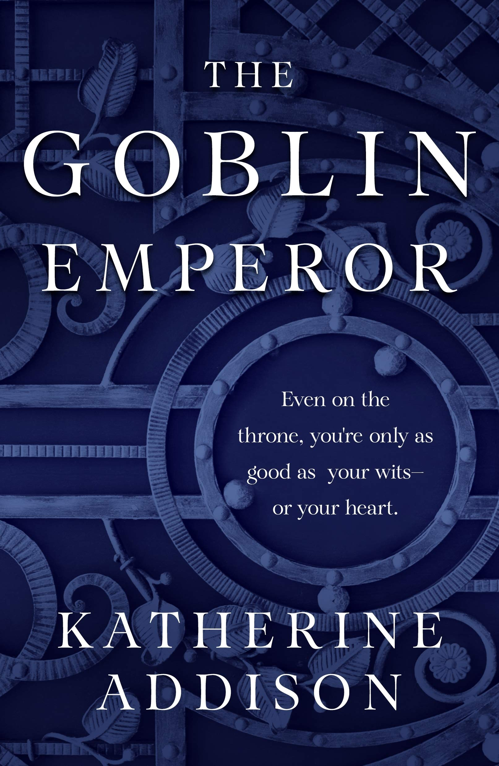 The Goblin Emperor: Katherine Addison: 9781250303790: Books