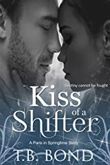 Kiss of a Shifter (Paris in Springtime Book 4) Kindle Edition