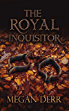 The Royal Inquisitor (English Edition)