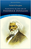 Narrative of the Life of Frederick Douglass - Illustrated Edition