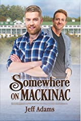 Somewhere on Mackinac: An M/M Romance Kindle Edition