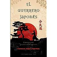 El guerrero Japonés: Entrenamiento y ejercicios del samurái