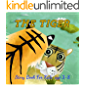THE TIGER: Before Bed Children's Book- Cute story - ages 3-8- Easy reading .