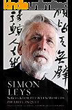 Simon Leys: Navigator Between Worlds