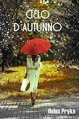 Cielo d'Autunno (Italian Edition) Kindle Edition