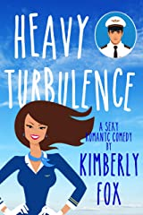 Heavy Turbulence Kindle Edition
