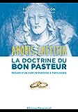 Amoris Laetitia : la doctrine du bon pasteur