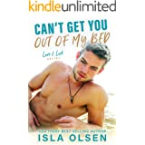 Can't Get You Out of My Bed (Love & Luck Book 6)