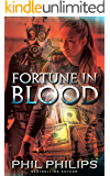 Fortune in Blood: A Los Angeles Crime Heist Mystery Thriller: Prequel to Mona Lisa's Secret (English Edition)
