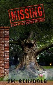 Missing: A DCI Rylan Crowe Mystery (The DCI Rylan Crowe Mystery Series) (Volume 1)