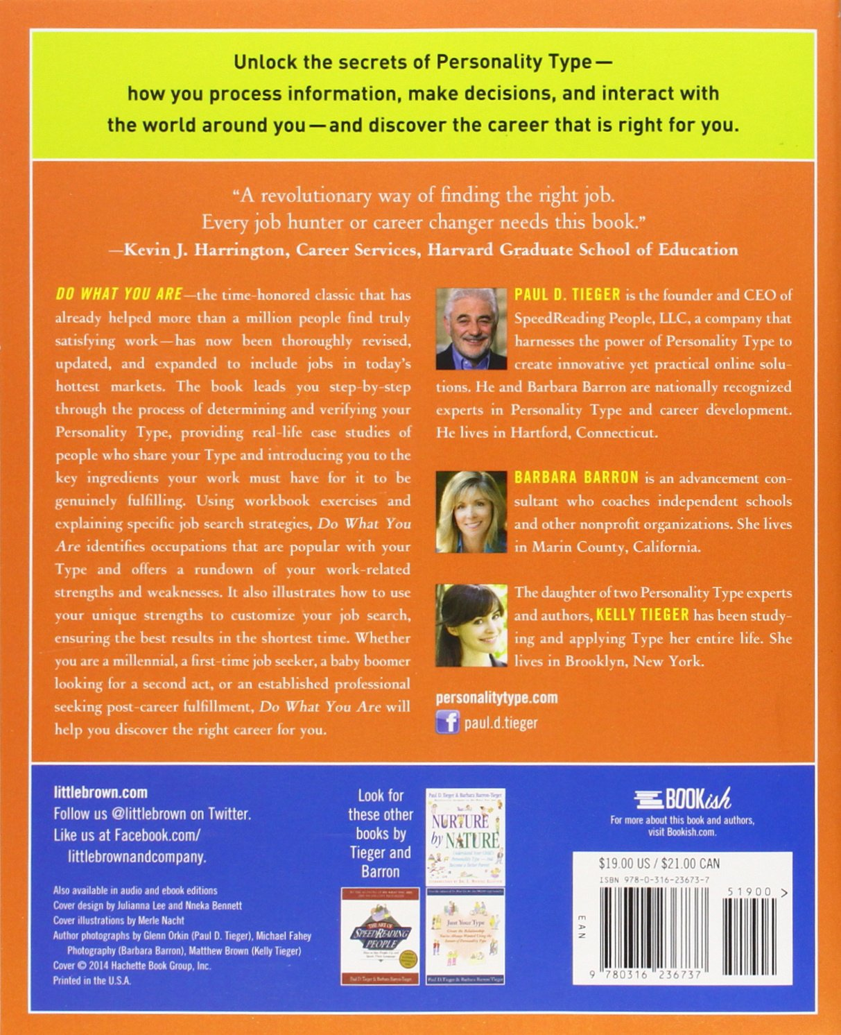 do what you are discover the perfect career for you through the the perfect career for you through the secrets of personality type paul d tieger barbara barron kelly tieger 9780316236737 com books