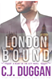 London Bound (A Heart of the City romance Book 3)