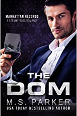The Dom: Steamy Boss Romance (Manhattan Records Book 2) Kindle Edition