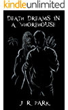 Death Dreams In A Whorehouse