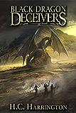 Black Dragon Deceivers (Daughter of Havenglade Fantasy Book Series 2)