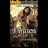 Piraten mögen keine Holzwürmer - Part 1 & 2: Gay Romance / Gay Humor (German Edition) book cover