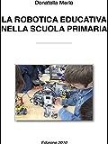La robotica educativa nella scuola primaria