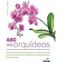 O ABC das orquídeas