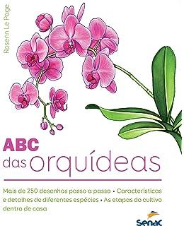 Abc das Orquideas, O