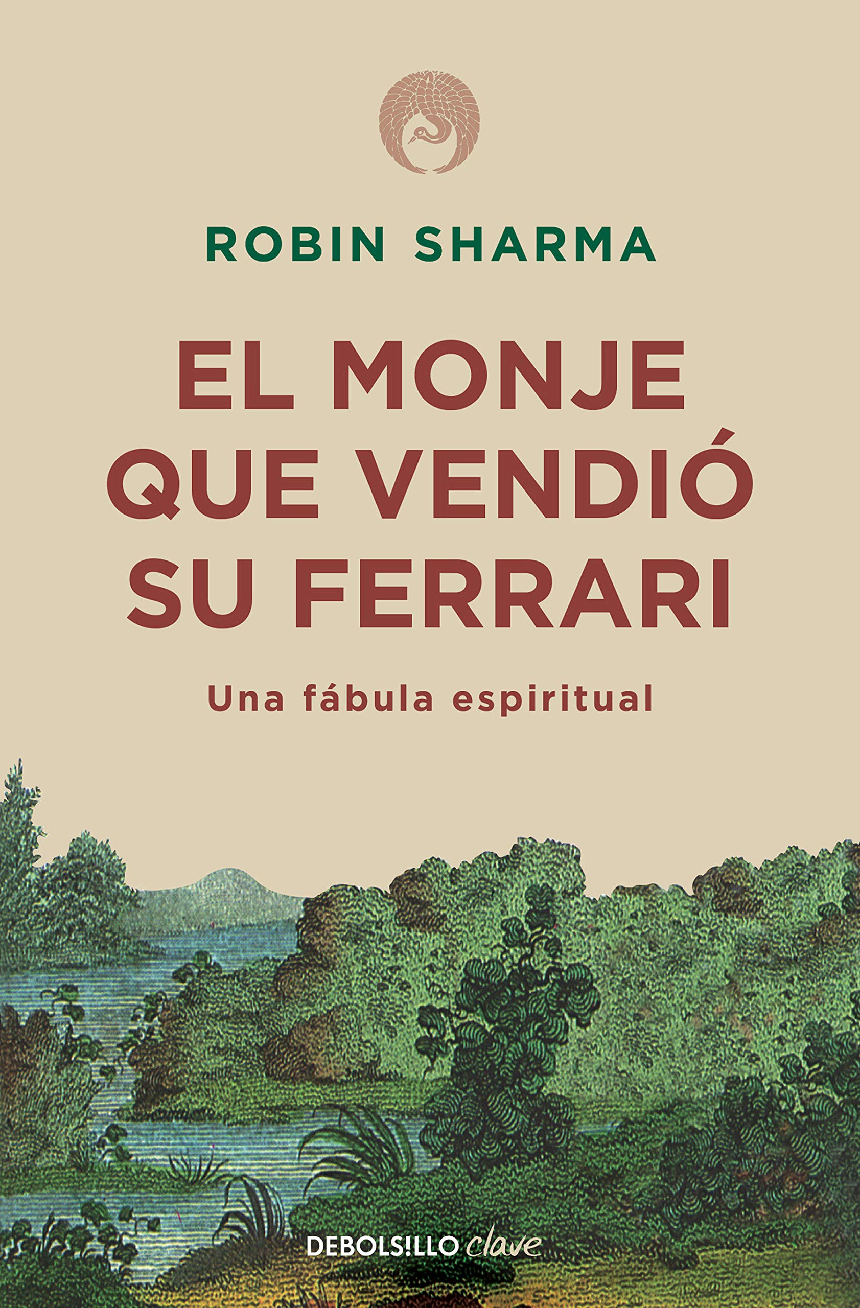 El monje que vendió su Ferrari: Una fábula espiritual / The Monk Who Sold His Ferrari: A Spiritual Fable About…