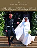 Harry And Meghan: A Royal Wedding