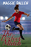 The Perfect Match (Kissing the Enemy Book 2) (English Edition)