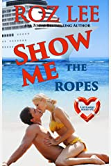 Show Me the Ropes (Lothario Book 2) Kindle Edition
