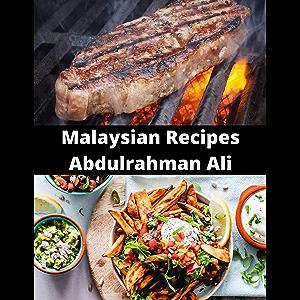 Malaysian Recipes Abdulrahman Ali