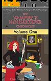 The Vampire's Housekeeper Chronicles: Volume 1