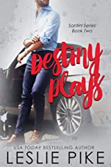 Destiny Plays (Santini Series Novellas Book 2) Kindle Edition