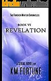 Revelation (Volume 6) (The Forever Winter Chronicles)