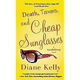 Death, Taxes, and Cheap Sunglasses (A Tara Holloway Novel Book 8)