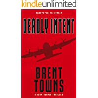 Deadly Intent: A Team Reaper Thriller