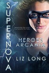 SuperNova: Heroes of Arcania Kindle Edition