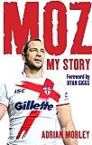 Moz: My Story